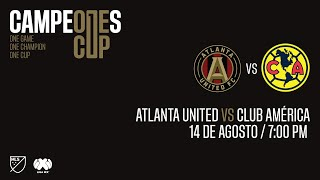Previo Campeones Cup 2019 | Atlanta United vs Club América