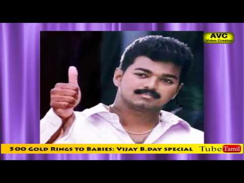 500 Gold Rings to Babies: Vijay B.day special