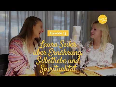 Laura Seiler über Ernährung, Selbstliebe und Spiritualität