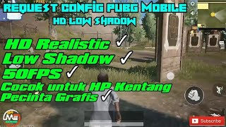 [REQ]Config HD Low Shadow PUBG MOBILE✓ 3.78 MB