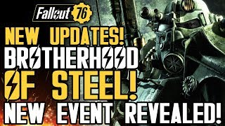 Fallout 76 - New Brotherhood of Steel Updates! New Event! And New Gameplay Details!