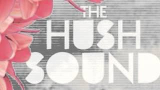 Watch Hush Sound Hourglass video