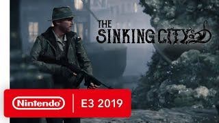 The Sinking City - Nintendo Switch Trailer - Nintendo E3 2019