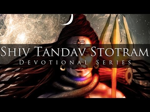 Shiv Tandav Stotram (enigmatic & Electrifying) - Divine Chants Of Shiva video