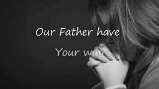 The Lord 39 S Prayer Hillsong Worship