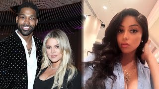 Tristan Thompson's Mistress SPEAKS OUT About Cheating Video