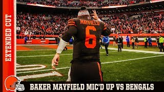 Baker Mayfield Mic'd Up vs. Bengals: Extended Cut | Cleveland Browns