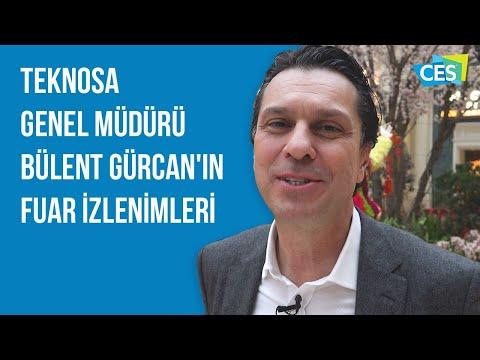 CES 2018 fuarını TeknoSA Genel Müdürü Bülent Gürcan yorumluyor