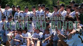Christ School Lacrosse   Leave No Doubt