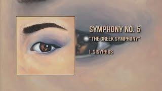 "Symphony no. 5 ""The Greek Symphony"" I. Sisyphus - R. Vincenzo K. de Leon"