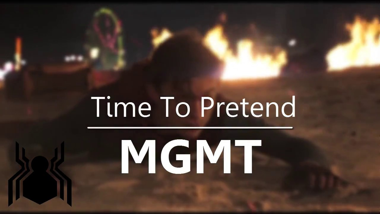 Time to pretend mgmt in movie