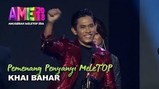 Download Lagu #AME2018 I Khai Bahar | Pemenang Penyanyi MeleTOP I Anugerah MeleTOP Era 2018 Gratis STAFABAND
