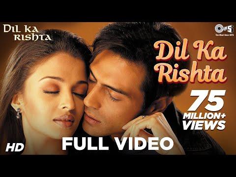 Dil Ka Rishta - Dil Ka Rishta I Arjun, Aishwarya & Priyanshu | Alka, Udit Narayan & Kumar Sanu video