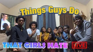 Things Guys Do That Girls Hate | Special Edition