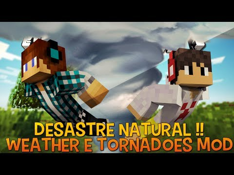 Desastre Natural Tornado !!! - Weather e Tornadoes Mod Minecraft