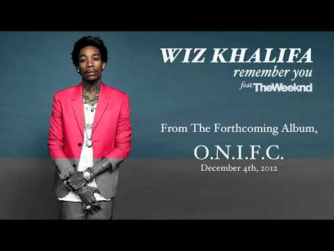 Wiz Khalifa - Remember You ft. The Weeknd [Audio] Music Videos