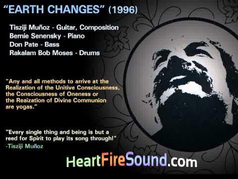 EARTH CHANGES Tisziji Munoz 1996