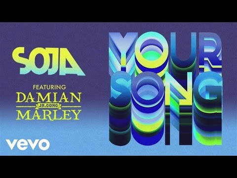 SOJA - Your Song (Audio) ft. Damian Marley