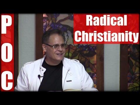 Radical Christianity| July 31, 2016