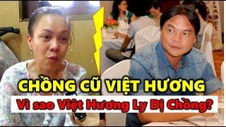 Chồng Cũ Việt Hương | Việt Hương Đau Đớn tiết lộ lý do ly dị Chồng