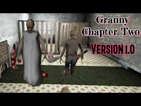 Granny Chapter Two Version 1.0 Full Gameplay