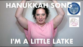 Children's Hanukkah Song: I'm A Little Latke - Preschool Hanukkah Song