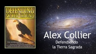 Defendiendo la Tierra Sagrada Alex Collier audio español 1