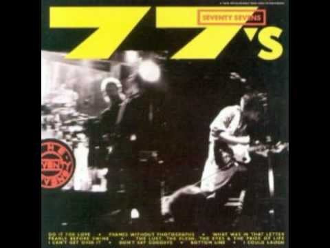 The 77s - The Lust The Flesh The Eyes