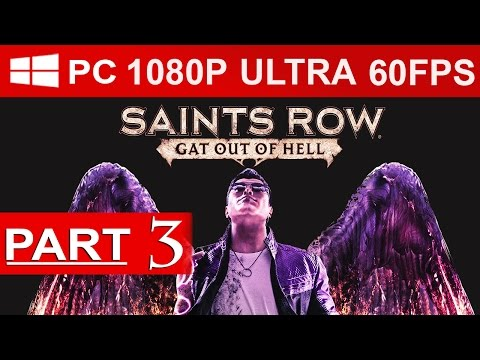 Saints Row Gat Out Of Hell Gameplay Walkthrough Part 3 [1080p HD PC ULTRA] – No Commentary