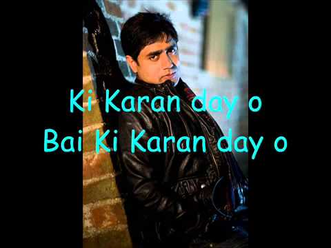Abrar Ul Haq New Song  Ki Karan Day O With Lyrics By~aj video