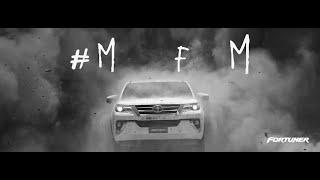 Toyota Fortuner - Made For Men #MFM