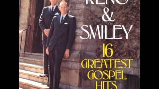 Reno & Smiley - 16 Greatest Gospel Hits (Full Album)