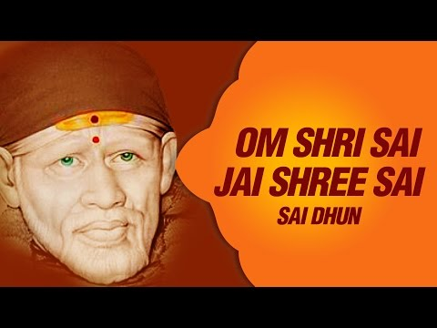 Sai Dhun || Om Shree Sai Jay Shree Sai By Suresh Wadkar