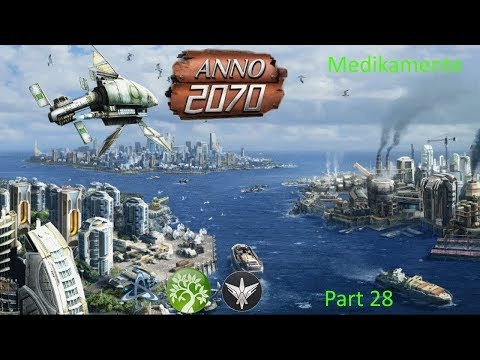 Anno 2070 Part 28 Medikamente