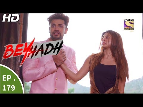 Beyhadh - बेहद - Ep 179 - 16th Jun, 2017 thumbnail