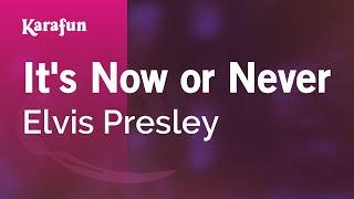 Download Lagu Karaoke It's Now or Never - Elvis Presley * Gratis STAFABAND