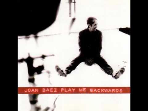 Joan Baez - Play me Backwards