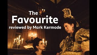 The Favourite reviewed by Mark Kermode
