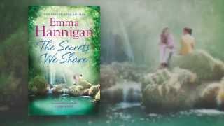Emma Hannigan introduces her novel, THE SECRETS WE SHARE