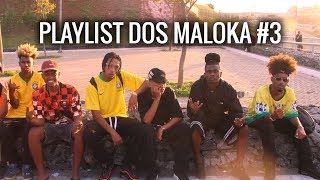 NGKS - PLAYLIST DOS MALOKA #3