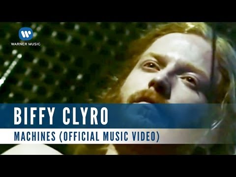 Biffy Clyro - Machines