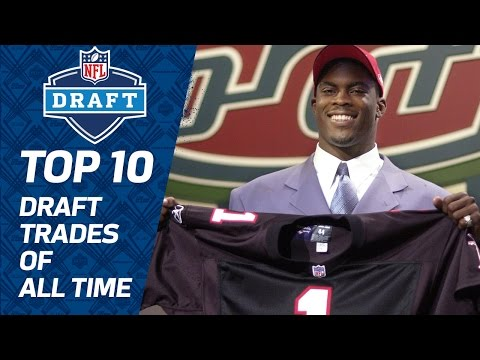 10 Nfl Draft Trades Of All Time Nfl Films