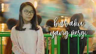 download lagu Biar Aku Yang Pergi - Aldy Maldini  Cover gratis