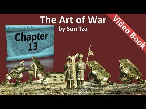 Chapter 13 - The Art of War by Sun Tzu - The Use of Spies