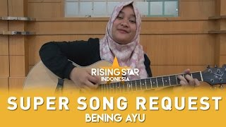 Super Song Request Bening Ayu All About That Bass  Rising Star Indonesia 2016