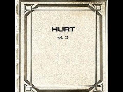 Hurt  Vol II Full Album