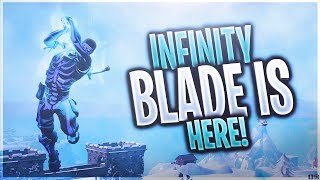 The Infinity Blade is Here! (Fortnite: Battle Royale)