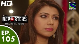 Reporters - रिपोर्टर्स - Episode 105 - 10th September, 2015