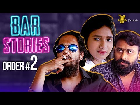 Bar Stories Telugu Comedy Web Series Order-02 Directed by Giri | Colour Soda Originals