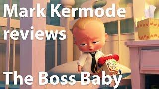 Mark Kermode reviews The Boss Baby